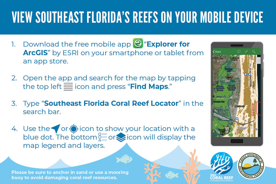 Southeast Florida Coral Reef Locator Mobile Map Access Instructions - updated August 2019