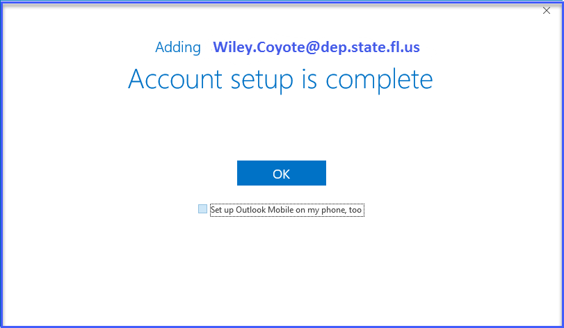 Account Setup is Complete window.  Click OK