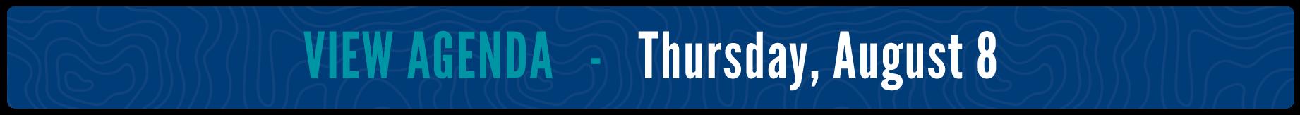 View Agenda - Thursday, August 8