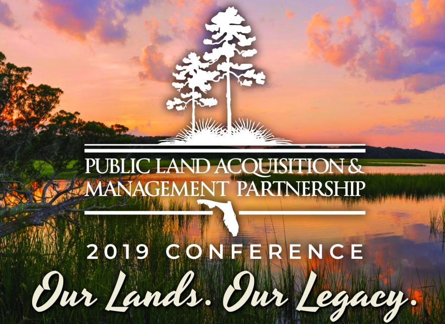 Public Land Acquisition & Management Partnership 2019 Conference