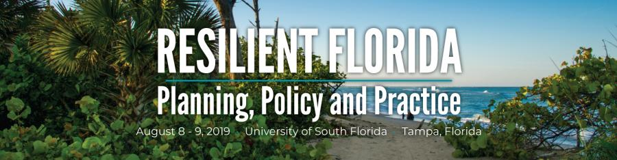 Resilient Florida: Planning, Policy and Practice | Florida