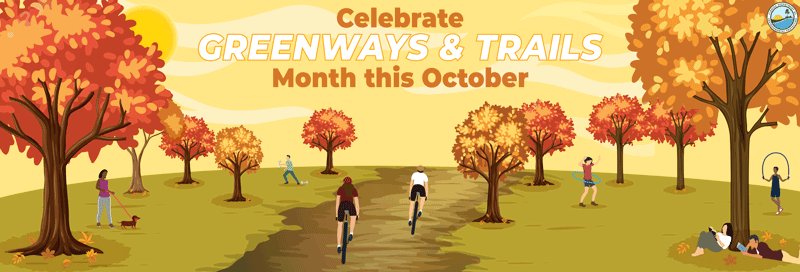 Celebrate October Greenways and Trails Month
